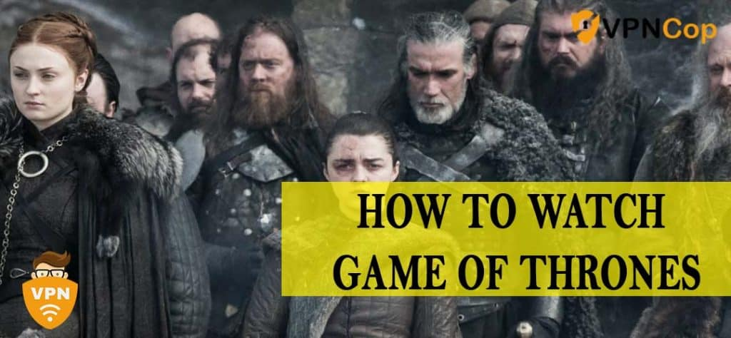 how do i watch game of thrones